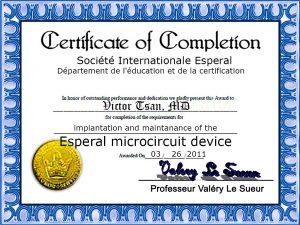 In order to perform Esperal implantation, medical practitioner must be certified by the corporation