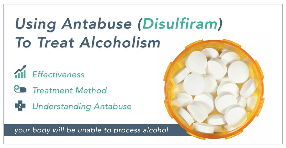 Antabuse Disulfiram To Treat Alcoholism